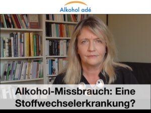 Alkohol-Missbrauch - eine Stoffwechselerkrankung