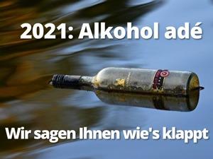 Neujahrsvorsatz: 20 goldene Tipps für den Abschied vom Alkohol